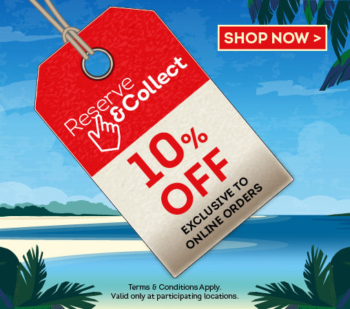 10% Off when you Reserve & Collect